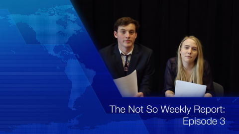 The Not So Weekly Report: Episode 3